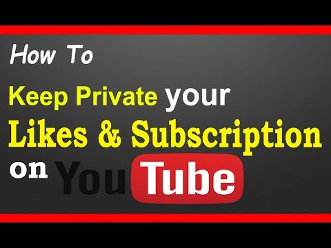 How to Private My Likes & Subscription on YouTube