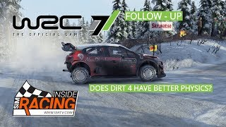 WRC 7 - Follow-Up - Does DiRT 4 Have Better Physics?