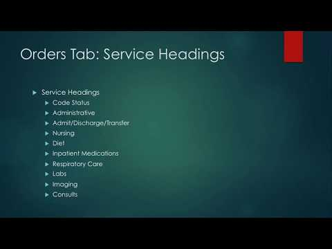 Intro to CPRS For Nursing Students 12: Orders Tab - Service Headings