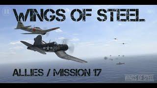Wings Of Steel - Allies Mission 17 / F4U Corsair