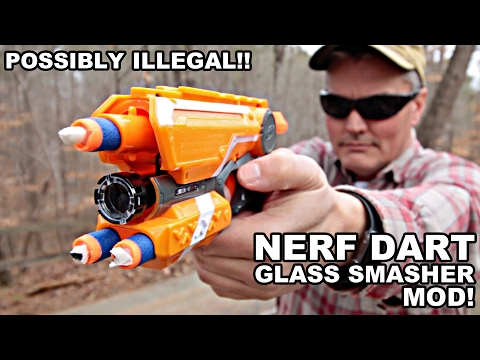 Possibly Illegal NERF Glass Smasher Mod!