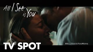All I See Is You | Words | In Theaters October 27