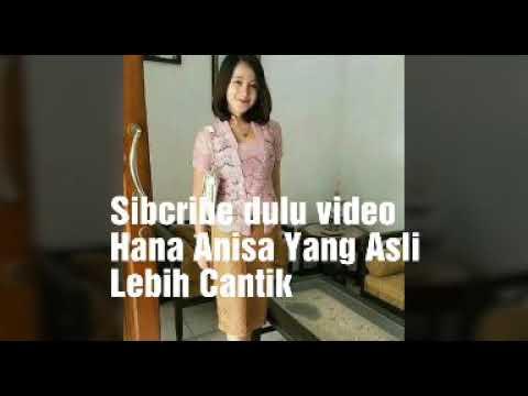 Xxx Mp4 Video Hot Hana Annisa Subscribe Dulu Agar Video Lebih Jelas 3gp Sex