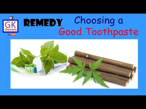 Choosing a good Toothpaste