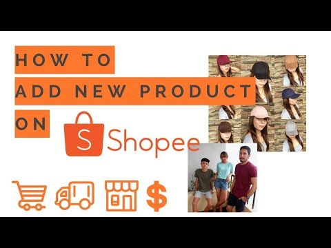 How to Add New Product on Shopee? (Tagalog Step-by-step Guide)