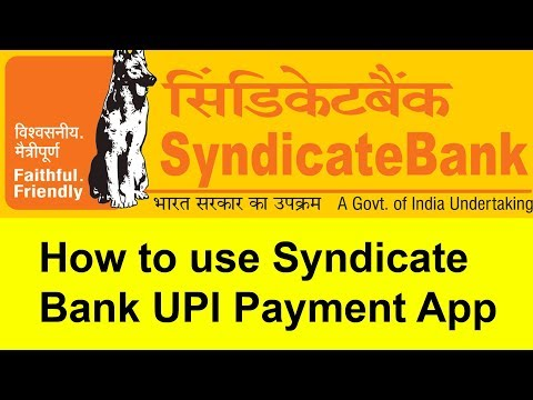 How to use Syndicate Bank UPI Payment App