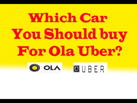 Whcih car is gives more profit in OLA/UBER] Which car to buy that will give you more profit in OLA