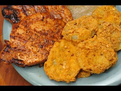 In the Kitchen with Ken: Pork Chops & Fried Green Tomatoes