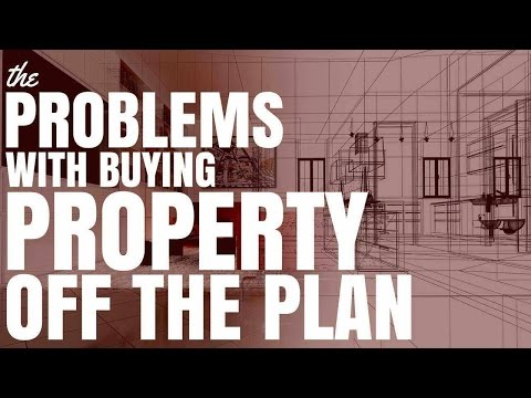 The Problems With Buying Property Off The Plan (Ep182)