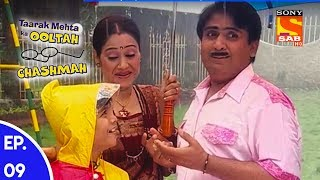 Taarak Mehta Ka Ooltah Chashmah - तारक मेहता का उल्टा चशमाह - Episode 09