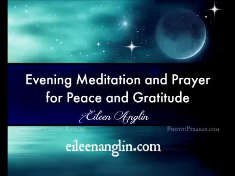 Evening Meditation and Prayer for Peace and Gratitude. Meditation Before Sleep