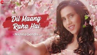 Dil Maang Raha Hai - Nikhita Gandhi | Ghost | Sanjeev Darshan | Sanjeev Ajay