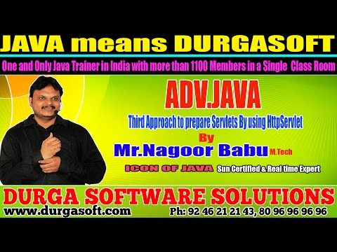 Advance Java Training | Third Approach to prepare Servlets By using HttpServlet by Nagoorbabu