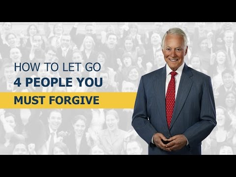 How to Let Go: 4 People You MUST Forgive