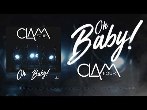 CLAM FOUR - Oh Baby (Audio Oficial)