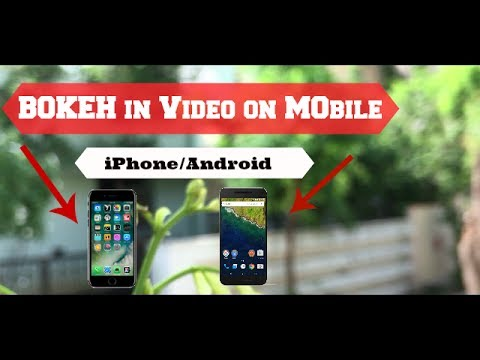 How to get blurry background in video (Bokeh) on smartphones | iphone & android bokeh video