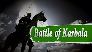 The Battle of Karbala l The STORY
