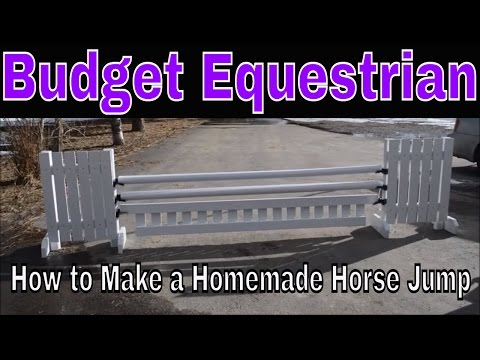 How to make a Homemade Horse Jump