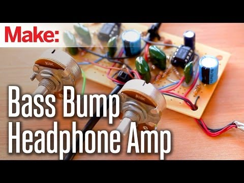 Weekend Projects - Bass Bump Headphone Amp