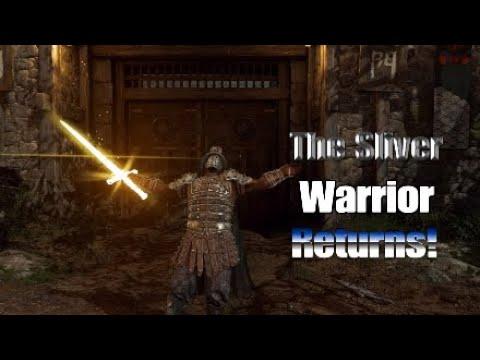 The Sliver Warrior Returns! - For Honor