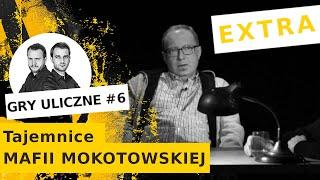 """Gry Uliczne EXTRA - 6: Tajemnice mafii mokotowskiej. """"Przed Daksem portkami trzęsła cała Warszawa"""""""