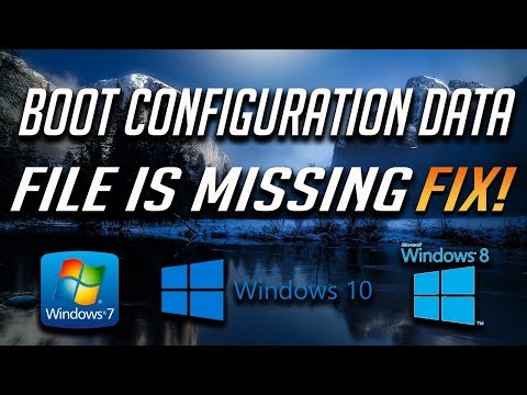 """How To Fix """"A Boot Configuration Data File Is Missing"""" Error In Windows 10/8/7 [2019]"""