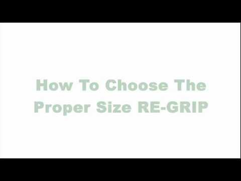RE-GRIP - How to Choose the Proper Size