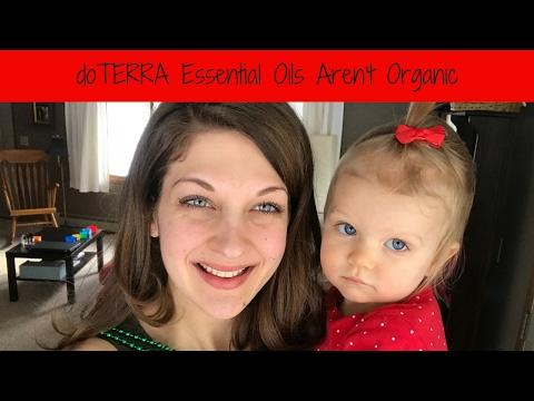 doTERRA Essential Oils Aren't Organic