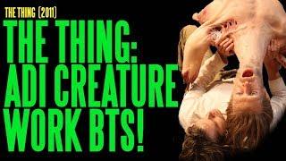 Thing Adi Creature Work Behind-the-scenes