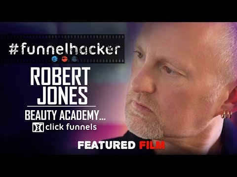 🎥 FHTV - Robert Jones Beauty Academy (ClickFunnels Funnel Hacker TV Featured Film)🎥