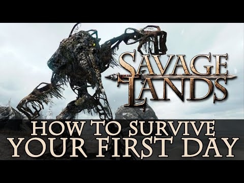 Savage Lands - How to survive your first day
