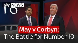 May v Corbyn: The Battle for Number 10