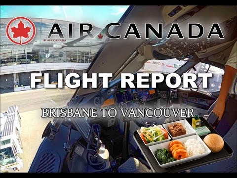 Full Flight Report - AIR CANADA B787 - BRISBANE to VANCOUVER