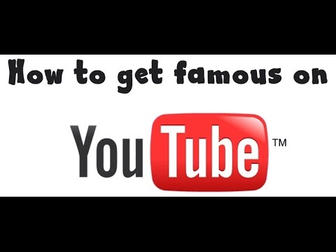 HOW TO BECOME FAMOUS ON YOUTUBE FREE!! | Youtube