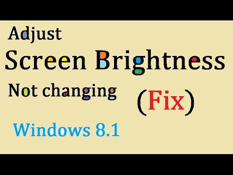 Screen Brightness not Changing in Windows 8.1 (Fix) - Adjust Screen Brightness not Working in Laptop