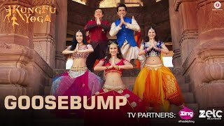 Goosebump | Kung Fu Yoga | Jackie Chan, Sonu Sood, Disha Patani & Amyra Dastur | Fazilpuria | Rossh