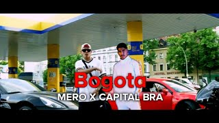 MERO feat. CAPITAL BRA - BOGOTA (prod. by Luken)