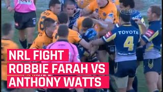 The Story Behind Robbie Farah - Anthony Watts Fight | NRL 2009