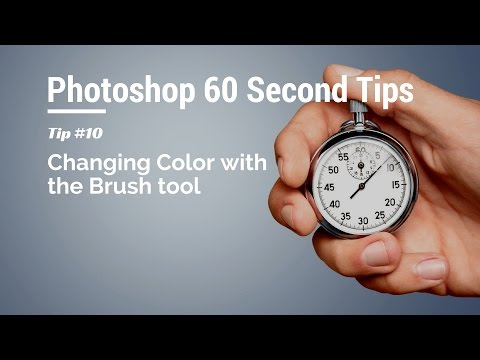 60 Second Photoshop Tips - Changing Color with Brush (Episode 10)