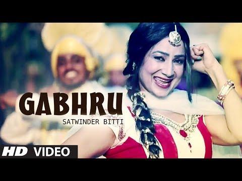 Xxx Mp4 GABHRU FULL VIDEO SONG SATWINDER BITTI DILBARA NEW PUNJABI SONGS 2014 3gp Sex