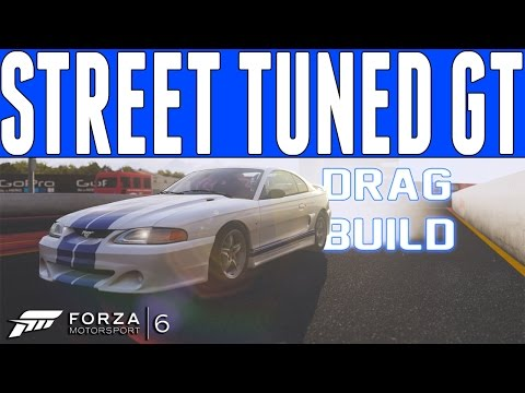Forza 6 Street Tuned Drag Build : 95' Ford Mustang SVT Cobra R Drag Build [STREET PARTS ONLY]