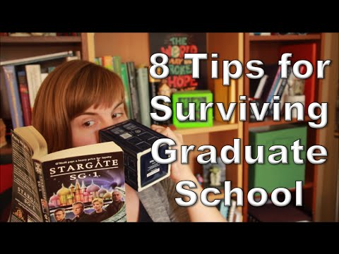 8 Tips for Surviving Graduate School