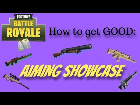 Fortnite - How to Get Good - Aiming Showcase (Fundamentals Finale)