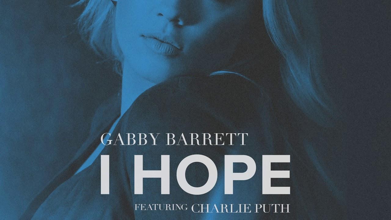 Gabby Barrett Featuring Charlie Puth - I Hope