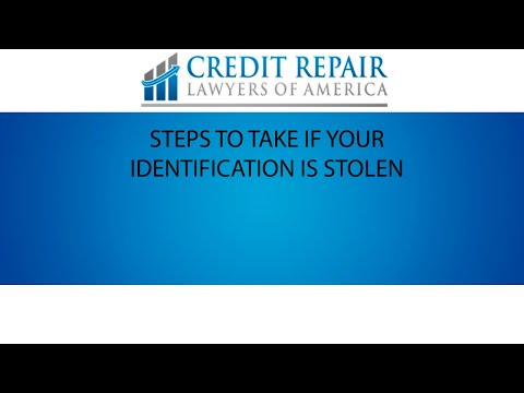 Steps to take if your identity was stolen   My Credit Lawyers of America