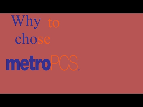 Why choose MetroPCS over another carrier