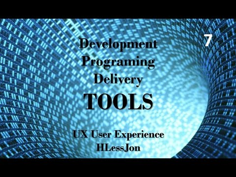 User Experience (UX) - Development, Programing and Delivery Tools HLessJon