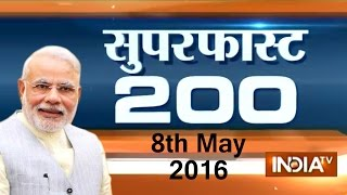 Superfast 200 | 8th May, 2016 ( Part 1) - India TV