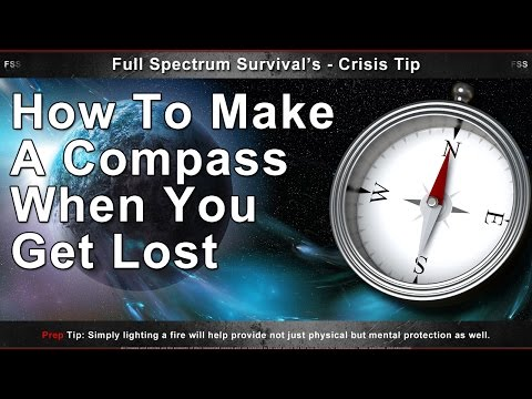 How to make a compass when you get lost?
