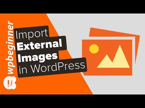 How to Import External Images in WordPress